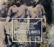 leer LUCHARON CONTRA LA HIDRA DEL PATRIARCADO. MUJERES LIBRES gratis online