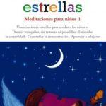leer LUZ DE ESTRELLAS: MEDITACIONES PARA NIÃ'OS 1 gratis online