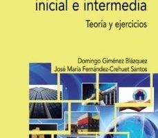 leer MACROECONOMIA INICIAL E INTERMEDIA: TEORIA Y EJERCICIOS gratis online