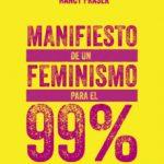 leer MANIFIESTO DE UN FEMINISMO PARA EL 99% gratis online