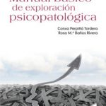 leer MANUAL BASICO DE EXPLORACION PSICOPATOLOGICA gratis online