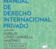 leer MANUAL DE DERECHO INTERNACIONAL PRIVADO gratis online