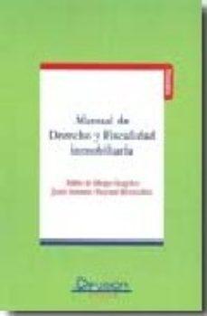 leer MANUAL DE DERECHO Y FISCALIDAD INMOBILIARIA gratis online