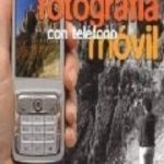 leer MANUAL DE FOTOGRAFIA CON TELEFONO MOVIL gratis online