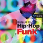 leer MANUAL DE HIP-HOP Y FUNK (INCLUYE CD) gratis online