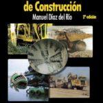 leer MANUAL DE MAQUINARIA DE CONSTRUCCION gratis online