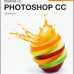 leer MANUAL DE PHOTOSHOP CC gratis online