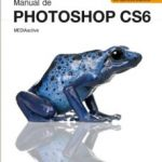 leer MANUAL DE PHOTOSHOP CS6 gratis online