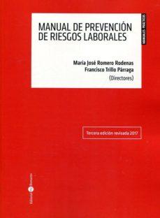 leer MANUAL DE PREVENCION DE RIESGOS LABORALES gratis online