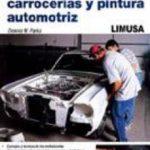 leer MANUAL DE REPARACION DE CARROCERIAS Y PINTURA AUTOMOTRIZ gratis online