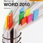 leer MANUAL DE WORD 2010 gratis online