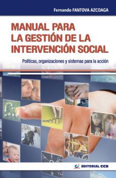 leer MANUAL PARA LA GESTION DE LA INTERVENCION SOCIAL: POLITICAS