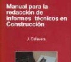 leer MANUAL PARA LA REDACCION DE INFORMES TECNICOS EN CONSTRUCCION gratis online