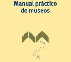 leer MANUAL PRACTICO DE MUSEOS gratis online