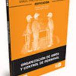 leer MANUAL PRACTICO DEL ENCARGADO DE OBRA: ORGANIZACION DE OBRA Y CON TROL DE PERSONAL gratis online