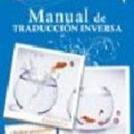 leer MANUAL PRACTICO TRADUCCION INVERSA. INGLES-ESPAÃ'OL. gratis online