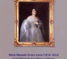 leer MARIA MANUELA OREIRO LEMA  EN EL DIARIO DE JOSE MUSSO VALIENTE gratis online