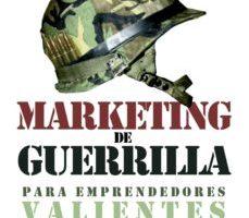 leer MARKETING DE GUERRILLA PARA EMPRENDEDORES VALIENTES gratis online
