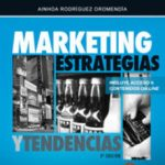 leer MARKETING ESTRATEGIAS Y TENDENCIAS gratis online