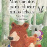 leer MAS CUENTOS PARA EDUCAR NIÃ'OS FELICES gratis online