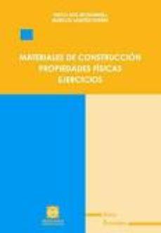 leer MATERIALES DE CONSTRUCCION PROPIEDADES FISICAS. EJERCICIOS gratis online