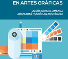 leer MATERIALES DE PRODUCCION EN ARTES GRAFICAS gratis online