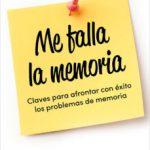 leer ME FALLA LA MEMORIA gratis online