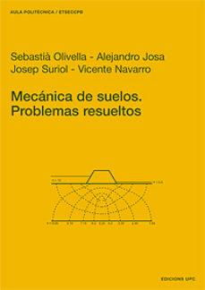 leer MECANICA DE SUELOS: PROBLEMAS RESUELTOS gratis online