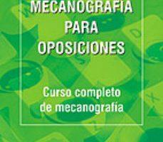 leer MECANOGRAFIA PARA OPOSICIONES gratis online