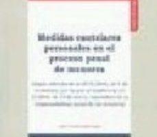 leer MEDIDAS CAUTELARES PERSONALES EN EL PROCESO PENAL DE MENORES gratis online