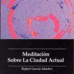 leer MEDITACION SOBRE LA CIUDAD ACTUAL gratis online