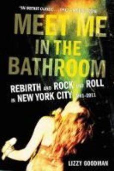 leer MEET ME IN THE BATHROOM gratis online
