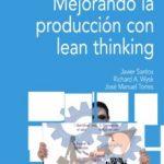 leer MEJORANDO LA PRODUCCION CON LEAN THINKING (2ª ED.) gratis online