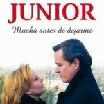 """leer MEMORIAS DE ANTONIO MORALES """"JUNIOR"""": MUCHO ANTES DE DEJARME gratis online"""