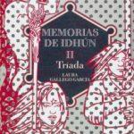 leer MEMORIAS DE IDHUN II: TRIADA gratis online