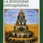 leer MENTALIDAD ANTICAPITALISTA gratis online