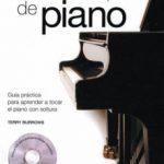 leer METODO COMPLETO DE PIANO; GUIA PRACTICA PARA APRENDER A TOCAR EL PIANO CON SOLTURA gratis online