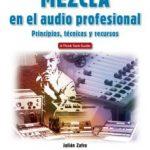 leer MEZCLA EN EL AUDIO PROFESIONAL. PRINCIPIOS