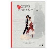 leer MI PRIMER LIBRO DE DANZA ESPAÑOLA gratis online