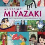 leer MI VECINO MIYAZAKI (ED. DEFINITIVA) gratis online
