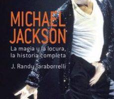 leer MICHAEL JACKSON: LA MAGIA Y LA LOCURA