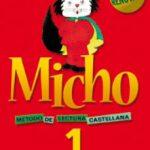leer MICHO 1 METODO DE LECTURA CASTELLANO EDICION 2003 LECTOESCRITURA gratis online