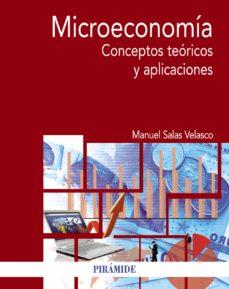 leer MICROECONOMIA: CONCEPTOS TEORICOS Y APLICACIONES gratis online