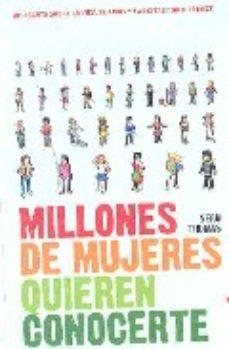 leer MILLONES DE MUJERES QUIEREN CONOCERTE gratis online