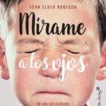 leer MIRAME A LOS OJOS: MI VIDA CON EL SINDROME DE ASPERGER gratis online