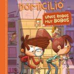 leer MISTERIOS A DOMICILIO 6: UNOS ROBOS MUY BOBOS gratis online