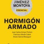 leer MONTOYA-ESENCIAL. HORMIGON ARMADO 16ª EDICION gratis online