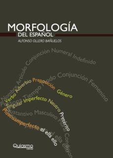 leer MORFOLOGIA DEL ESPAÑOL gratis online