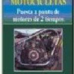 leer MOTOCICLETAS: PUESTA A PUNTO DE MOTORES DE 2 TIEMPOS gratis online