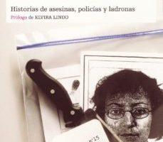 leer MUJERES LETALES: HISTORIAS DE ASESINAS